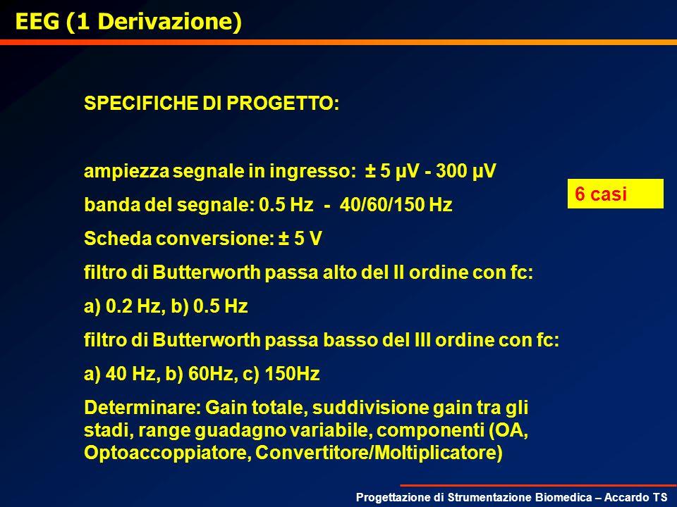 EEG (1 Derivazione) SPECIFICHE DI PROGETTO: