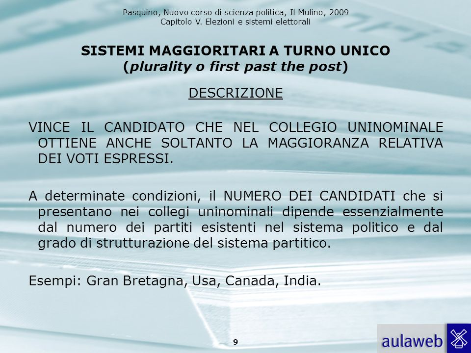 SISTEMI MAGGIORITARI A TURNO UNICO (plurality o first past the post)