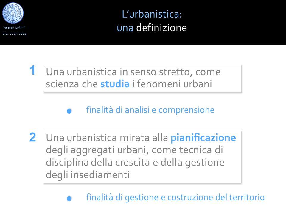 1 2 L'urbanistica: una definizione