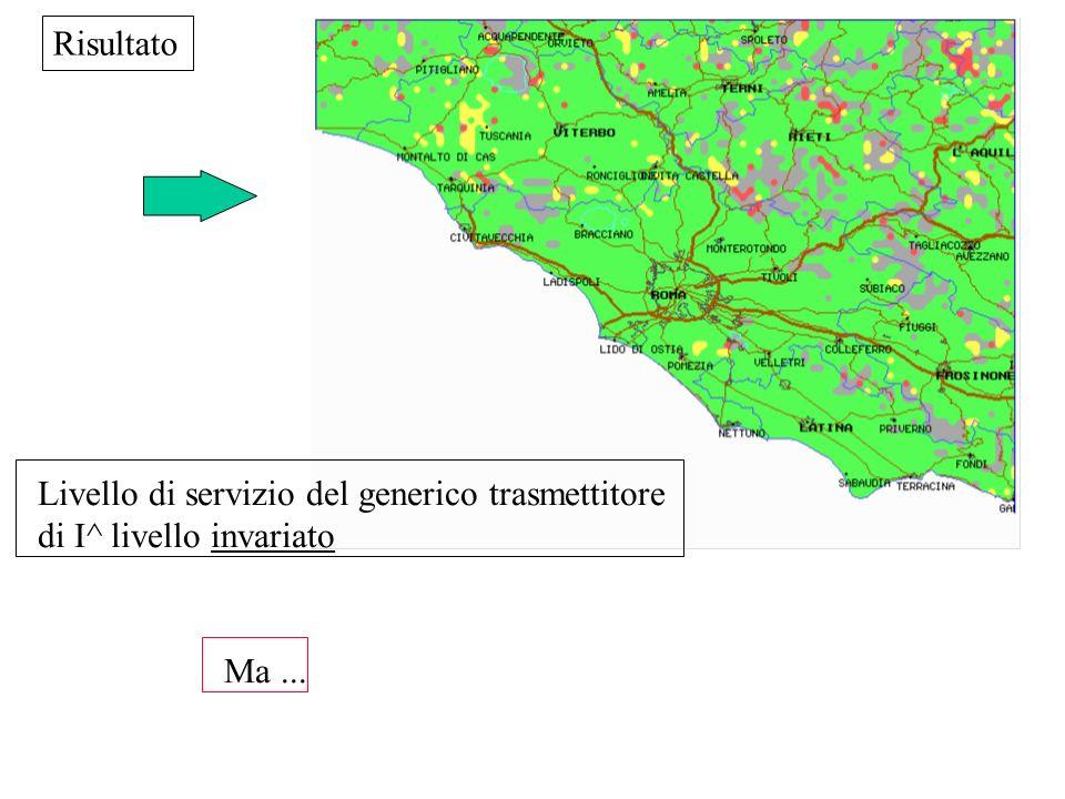 Risultato Livello di servizio del generico trasmettitore di I^ livello invariato Ma ...