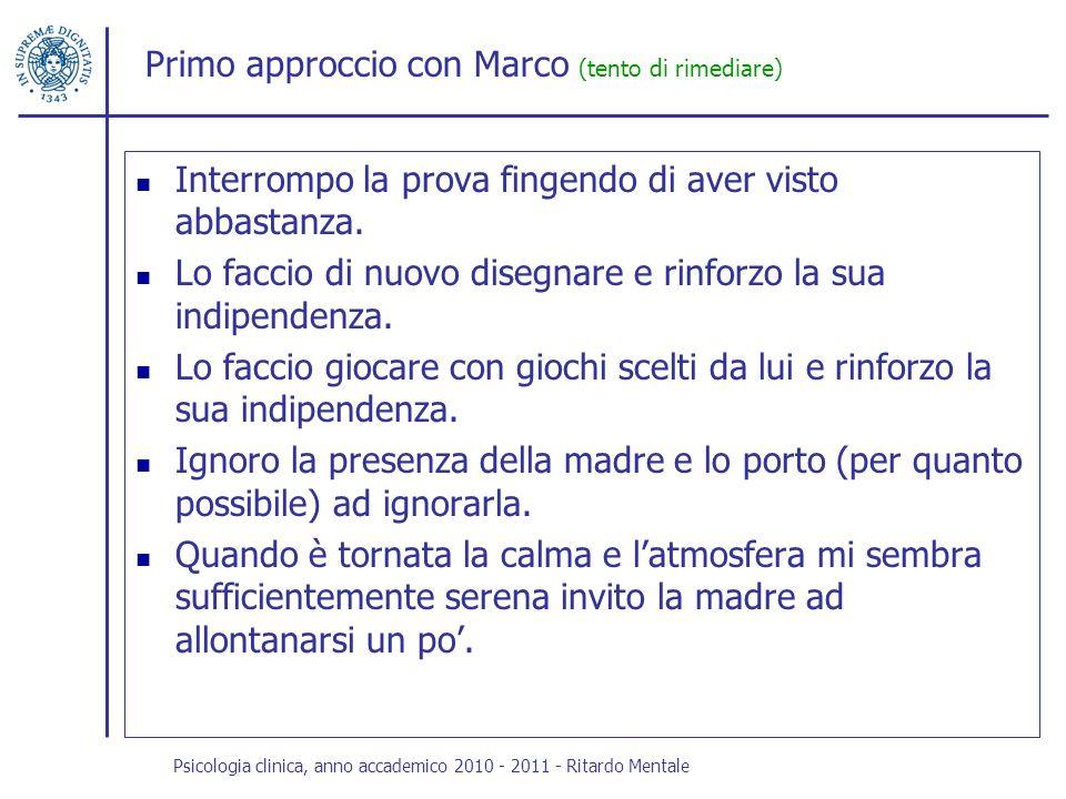 Primo approccio con Marco (tento di rimediare)