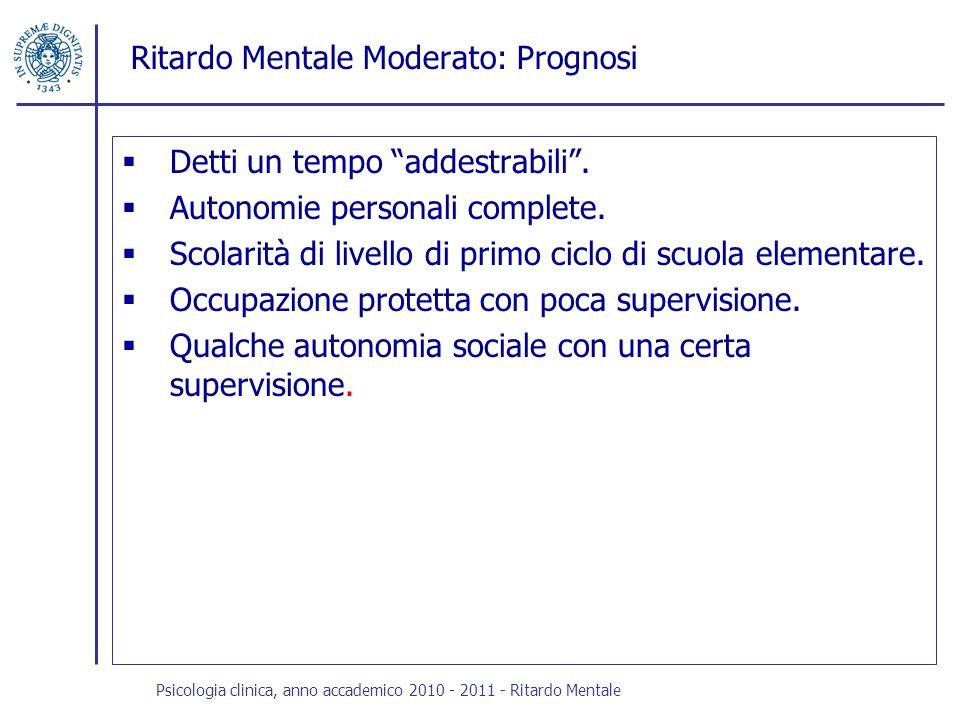 Ritardo Mentale Moderato: Prognosi