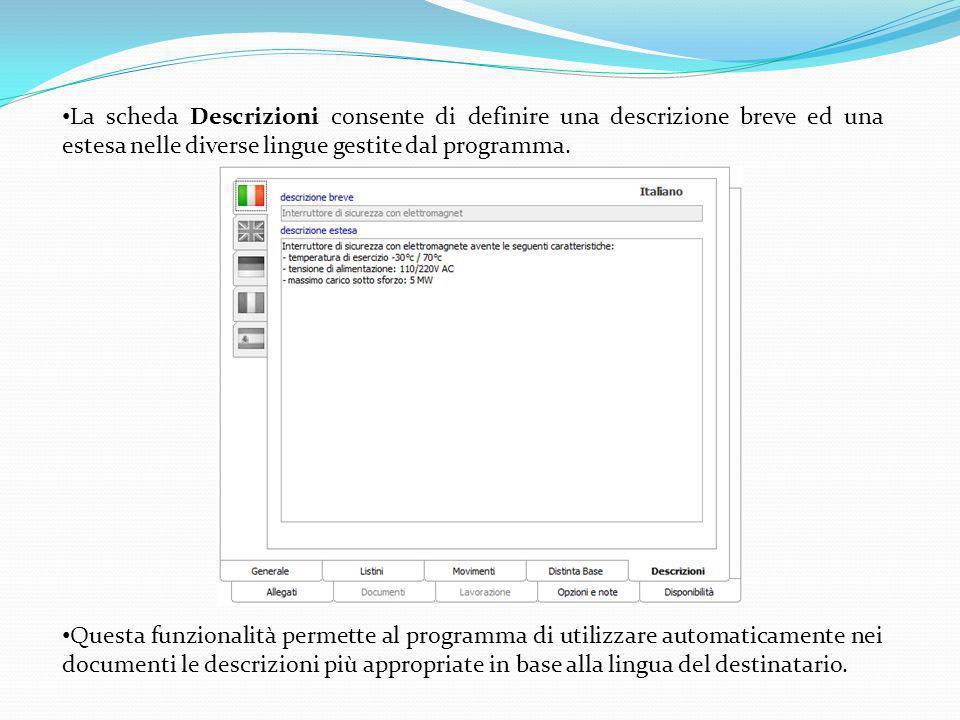 La scheda Descrizioni consente di definire una descrizione breve ed una estesa nelle diverse lingue gestite dal programma.