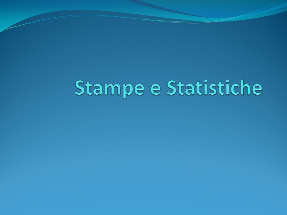 Stampe e Statistiche