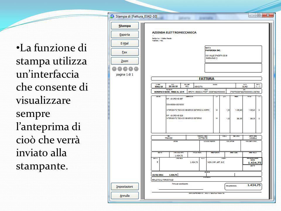 La funzione di stampa utilizza un'interfaccia che consente di visualizzare sempre l'anteprima di cioò che verrà inviato alla stampante.