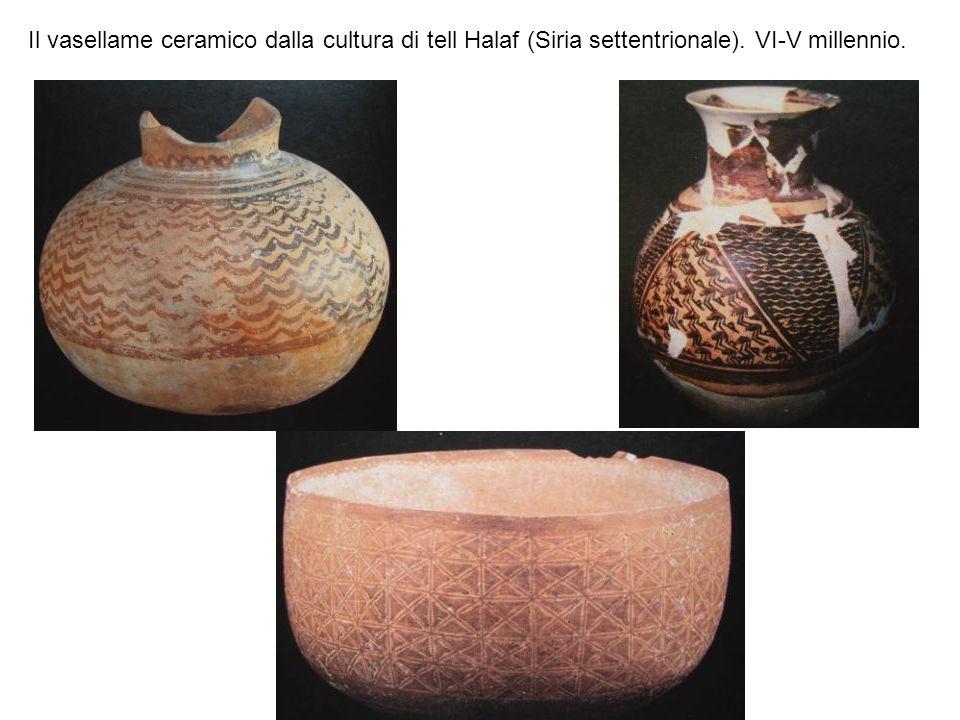 Il vasellame ceramico dalla cultura di tell Halaf (Siria settentrionale). VI-V millennio.