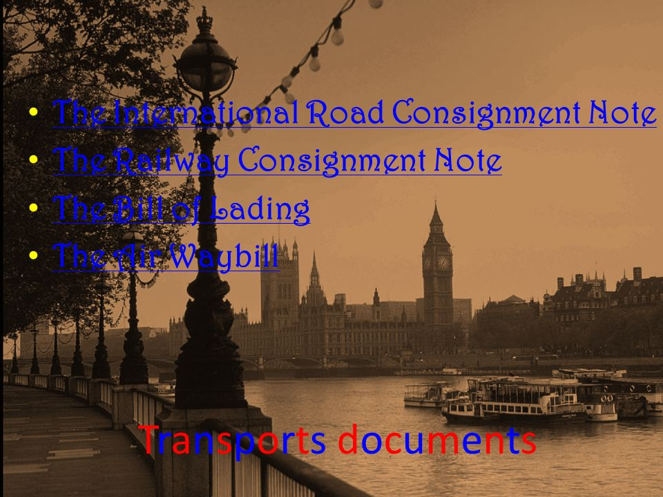 Transports documents The International Road Consignment Note