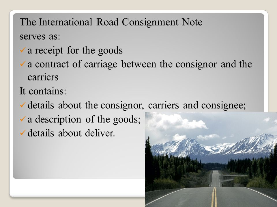 The International Road Consignment Note