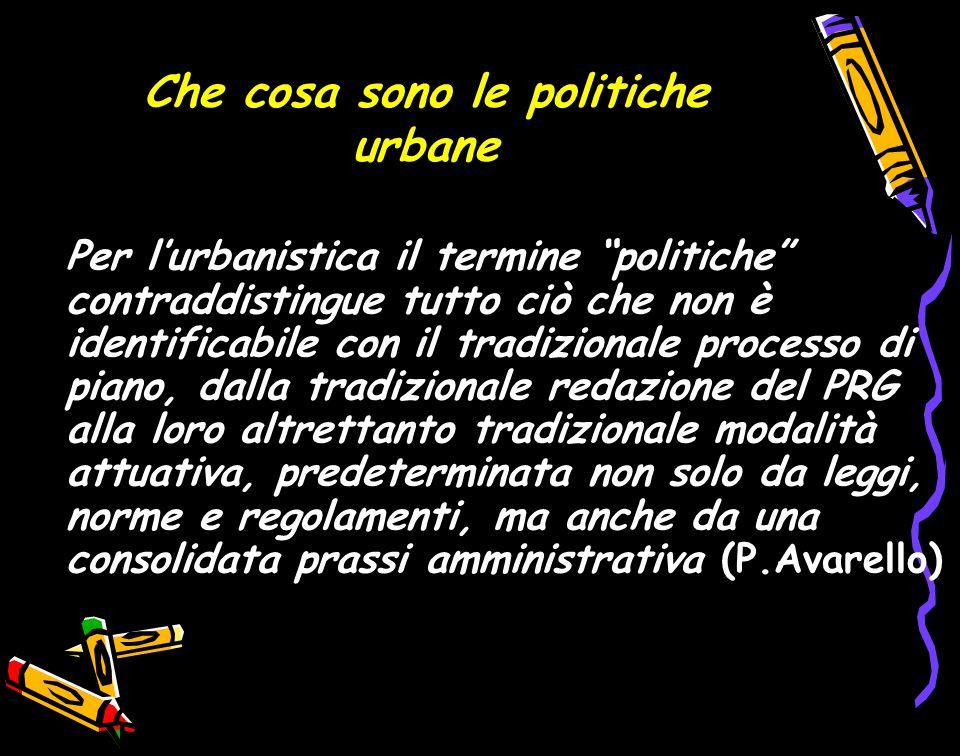 Che cosa sono le politiche urbane