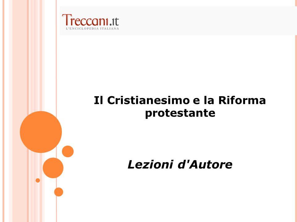 Il Cristianesimo e la Riforma protestante