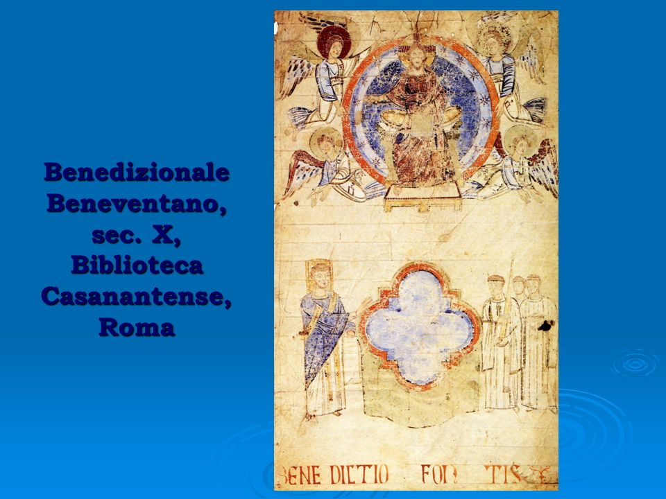 Benedizionale Beneventano, sec. X, Biblioteca Casanantense, Roma
