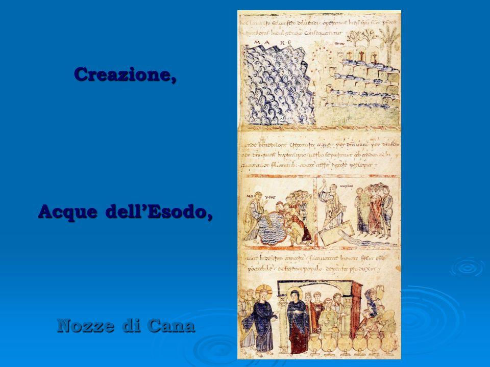 Creazione, Acque dell'Esodo, Nozze di Cana