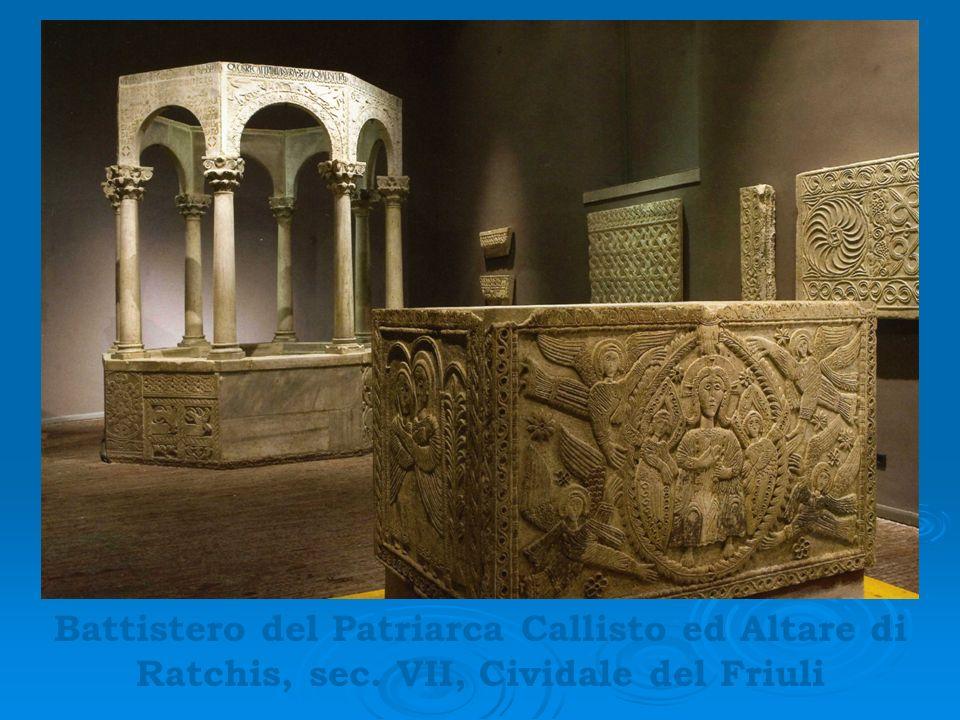 Battistero del Patriarca Callisto ed Altare di Ratchis, sec