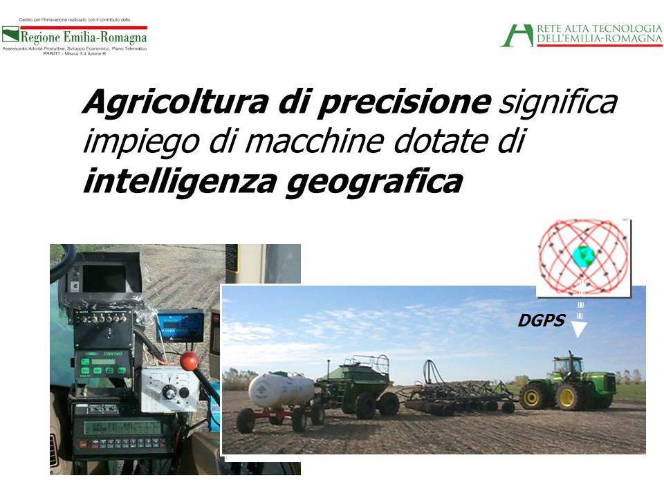 Agricoltura di precisione significa impiego di macchine dotate di intelligenza geografica