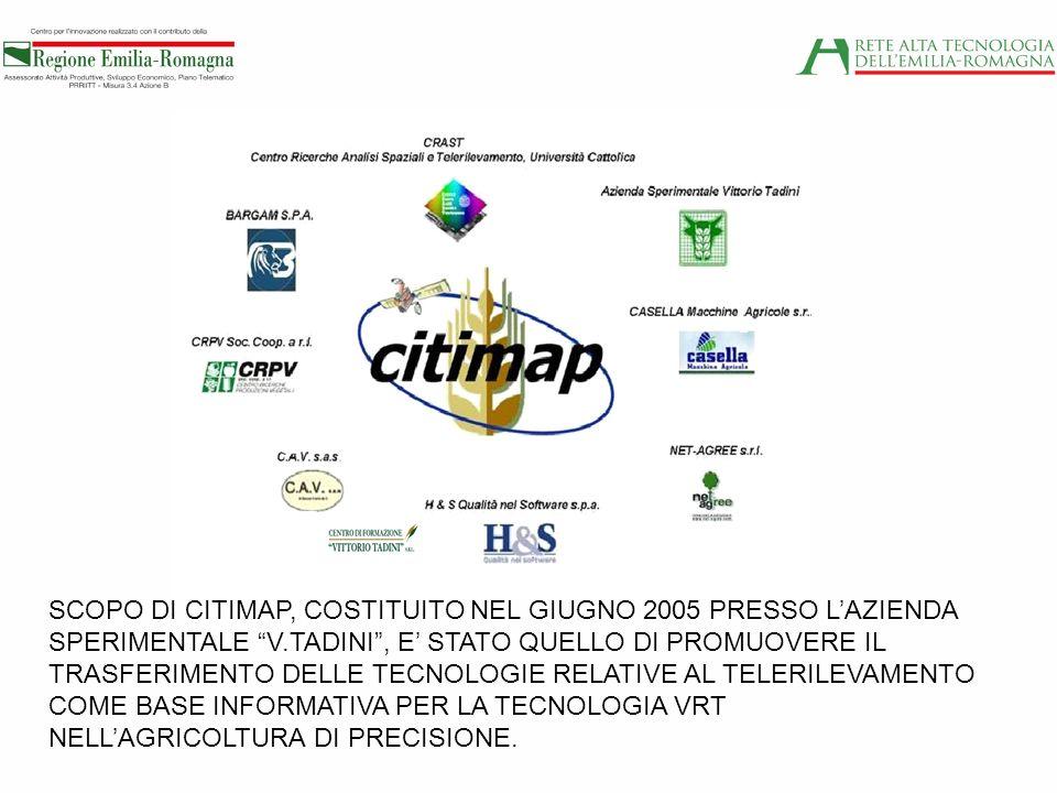 SCOPO DI CITIMAP, COSTITUITO NEL GIUGNO 2005 PRESSO L'AZIENDA SPERIMENTALE V.TADINI , E' STATO QUELLO DI PROMUOVERE IL TRASFERIMENTO DELLE TECNOLOGIE RELATIVE AL TELERILEVAMENTO COME BASE INFORMATIVA PER LA TECNOLOGIA VRT NELL'AGRICOLTURA DI PRECISIONE.
