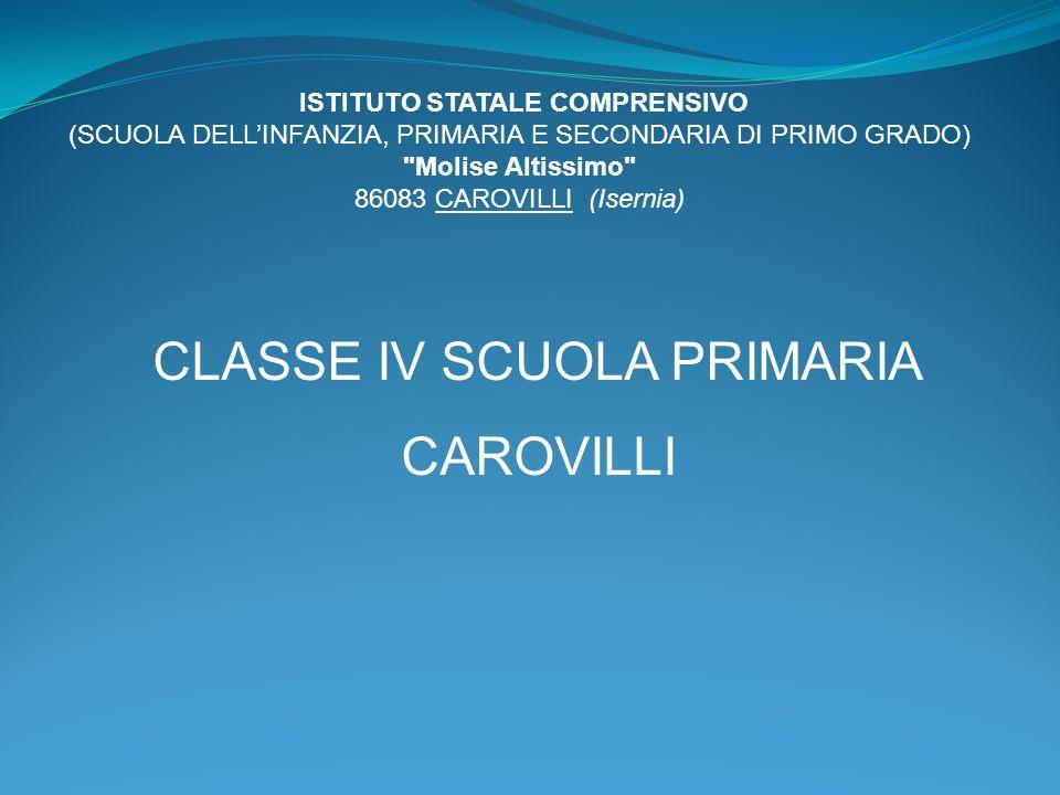 CLASSE IV SCUOLA PRIMARIA CAROVILLI
