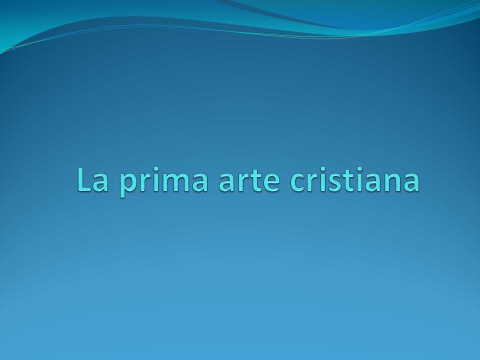 La prima arte cristiana