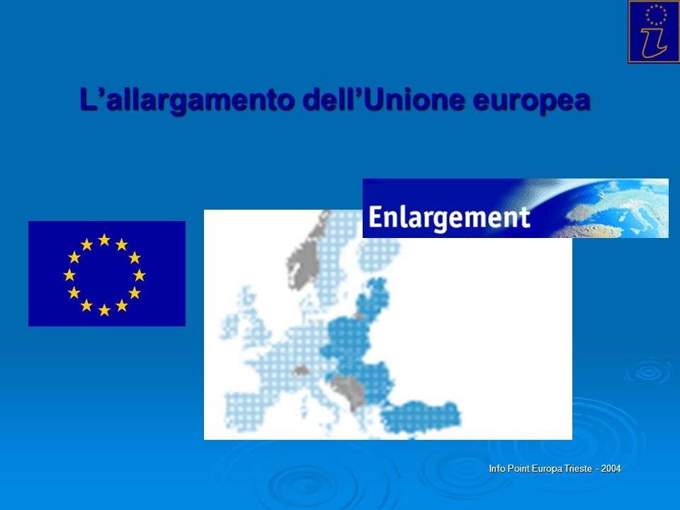 L'allargamento dell'Unione europea