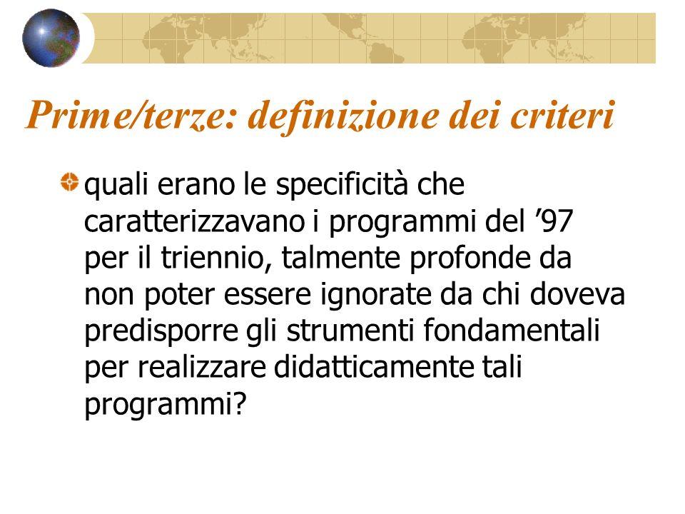 Prime/terze: definizione dei criteri