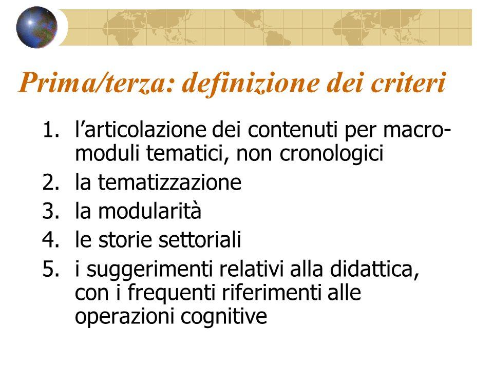 Prima/terza: definizione dei criteri