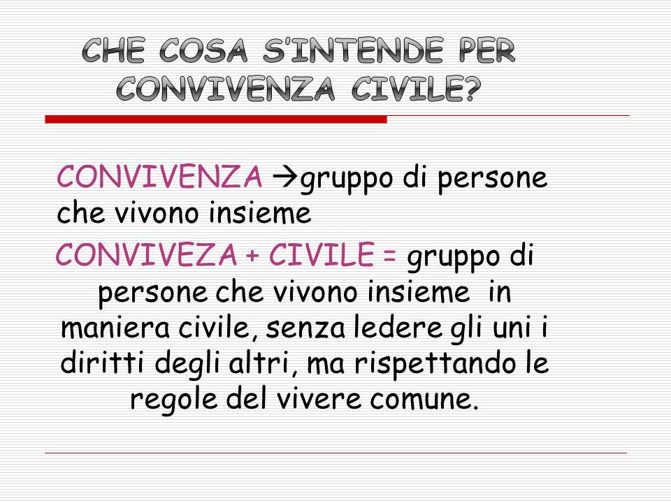 Che cosa s'intende per convivenza civile