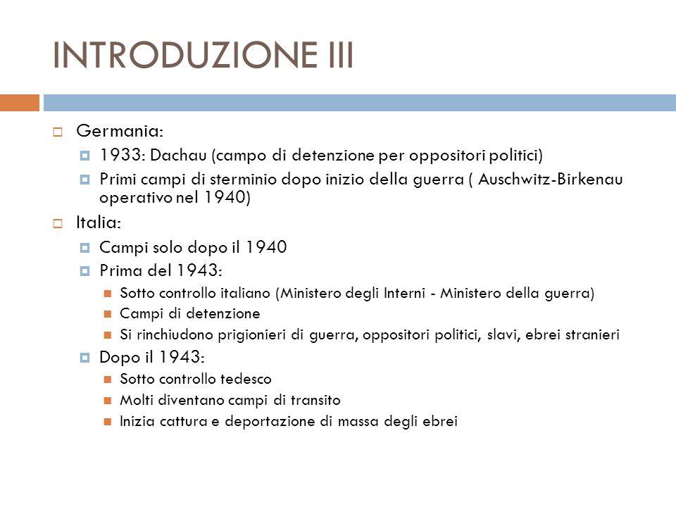INTRODUZIONE III Germania: Italia: