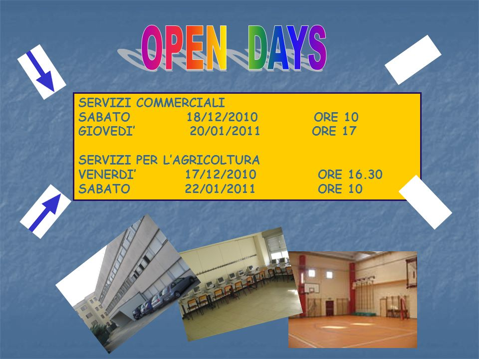 OPEN DAYS SERVIZI COMMERCIALI SABATO 18/12/2010 ORE 10