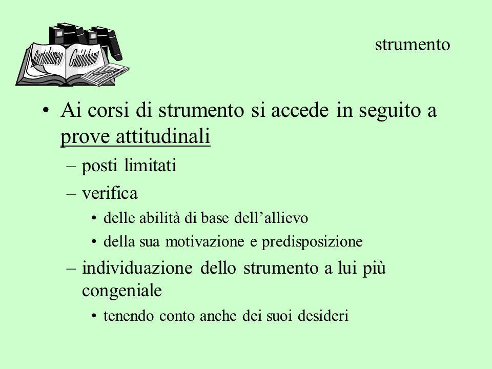 strumento Bartolomeo Guidobono. Ai corsi di strumento si accede in seguito a prove attitudinali.