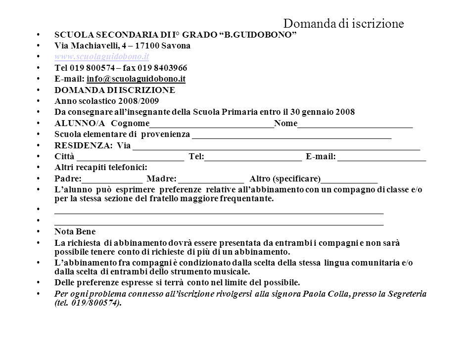 Domanda di iscrizione SCUOLA SECONDARIA DI I° GRADO B.GUIDOBONO