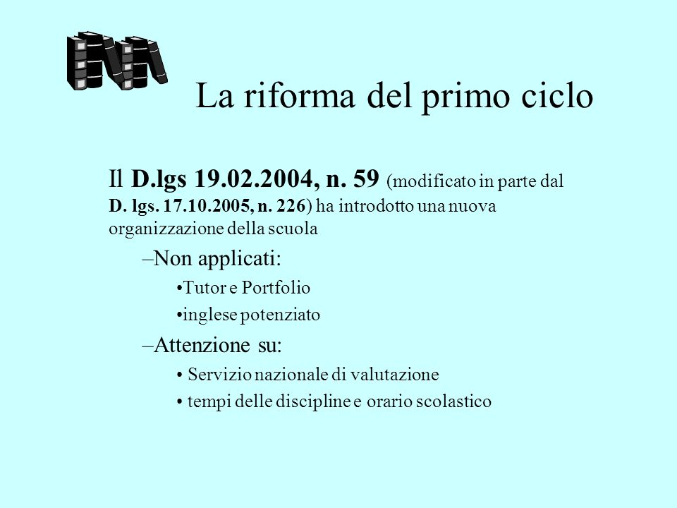 La riforma del primo ciclo