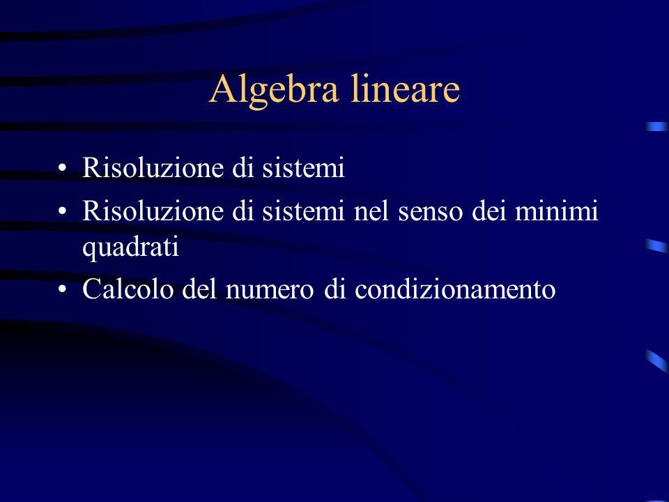 Algebra lineare Risoluzione di sistemi