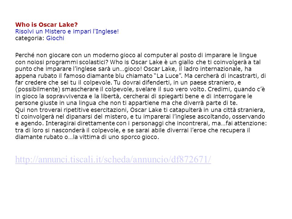 Who is Oscar Lake. Risolvi un Mistero e impari l Inglese