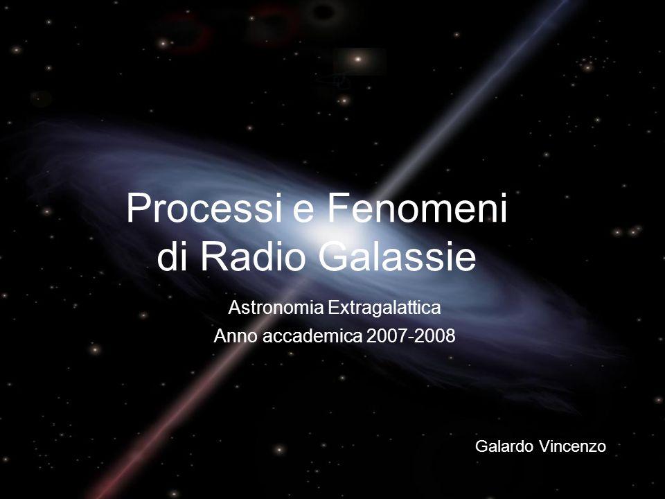Processi e Fenomeni di Radio Galassie