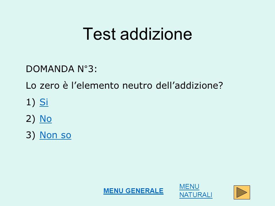 Test addizione DOMANDA N°3: