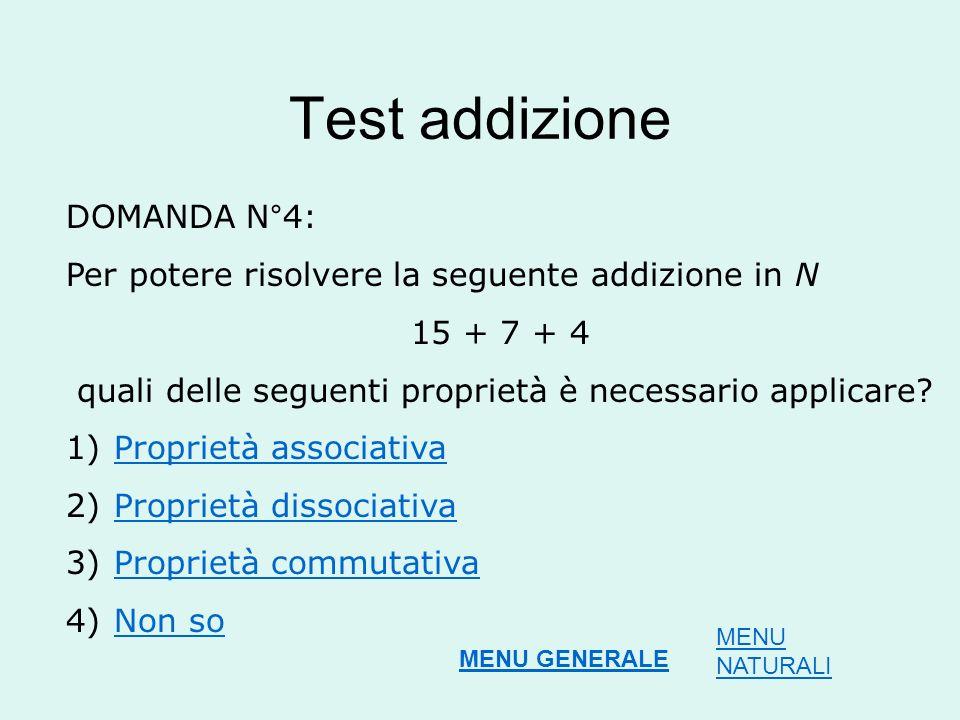 Test addizione DOMANDA N°4: