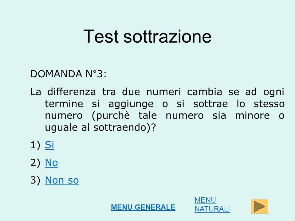Test sottrazione DOMANDA N°3: