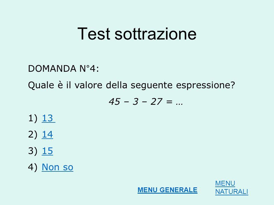 Test sottrazione DOMANDA N°4: