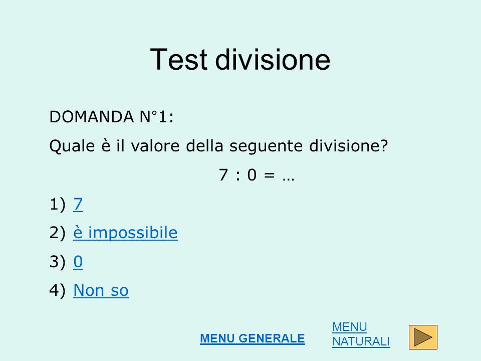 Test divisione DOMANDA N°1:
