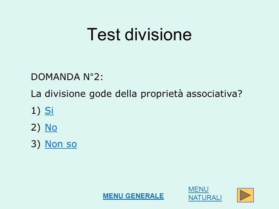 Test divisione DOMANDA N°2: