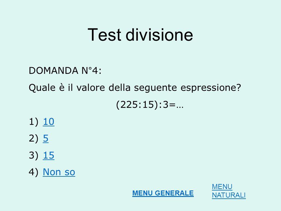 Test divisione DOMANDA N°4: