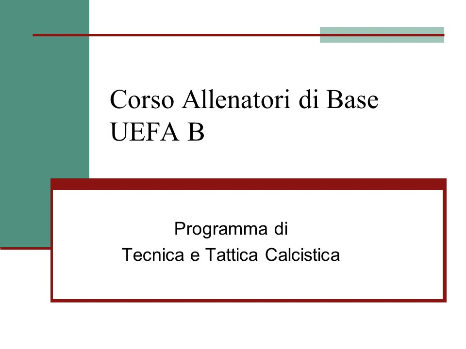 Corso Allenatori di Base UEFA B