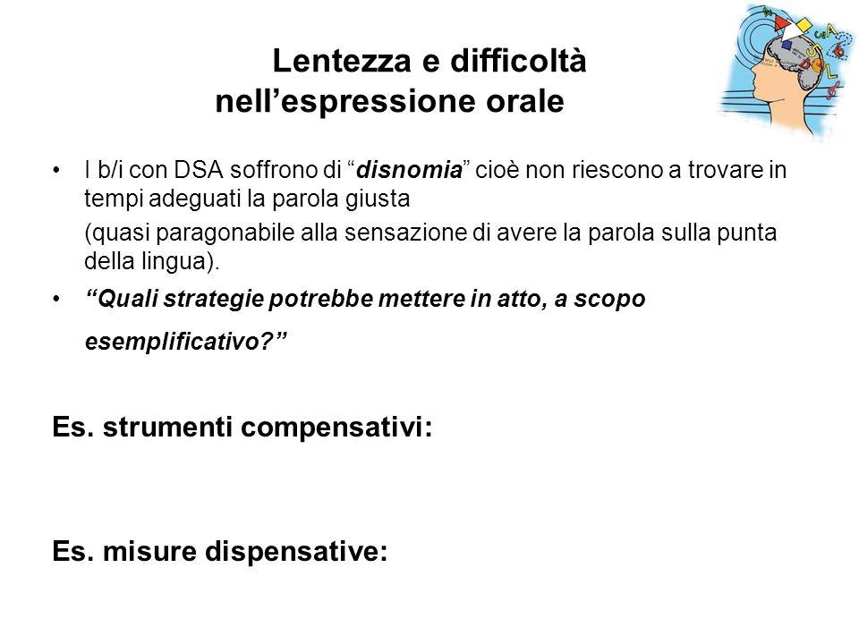Lentezza e difficoltà nell'espressione orale