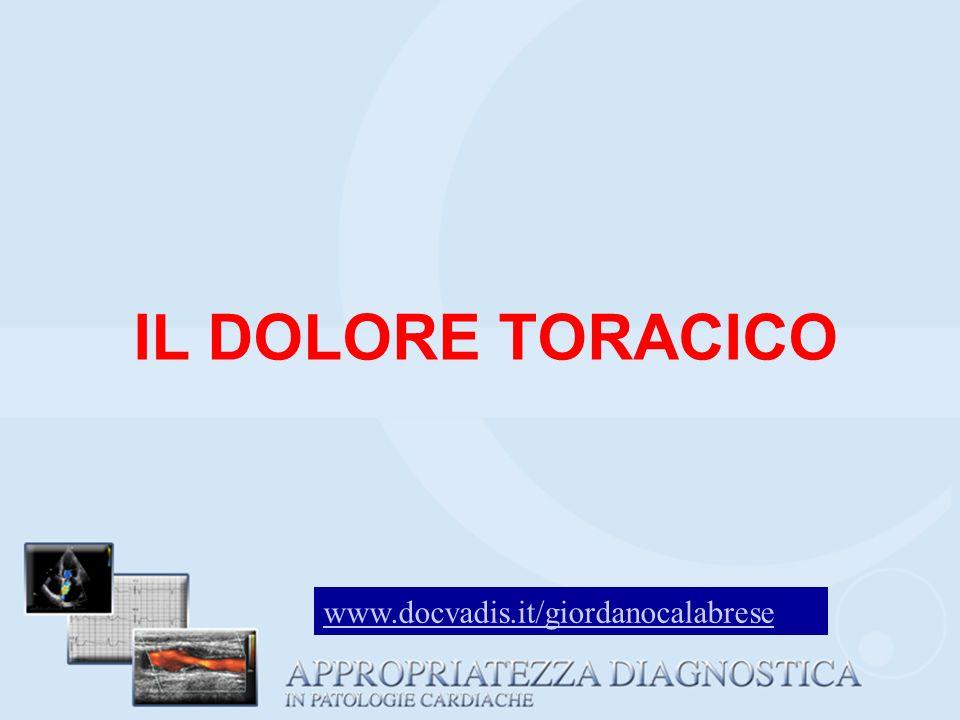 IL DOLORE TORACICO www.docvadis.it/giordanocalabrese