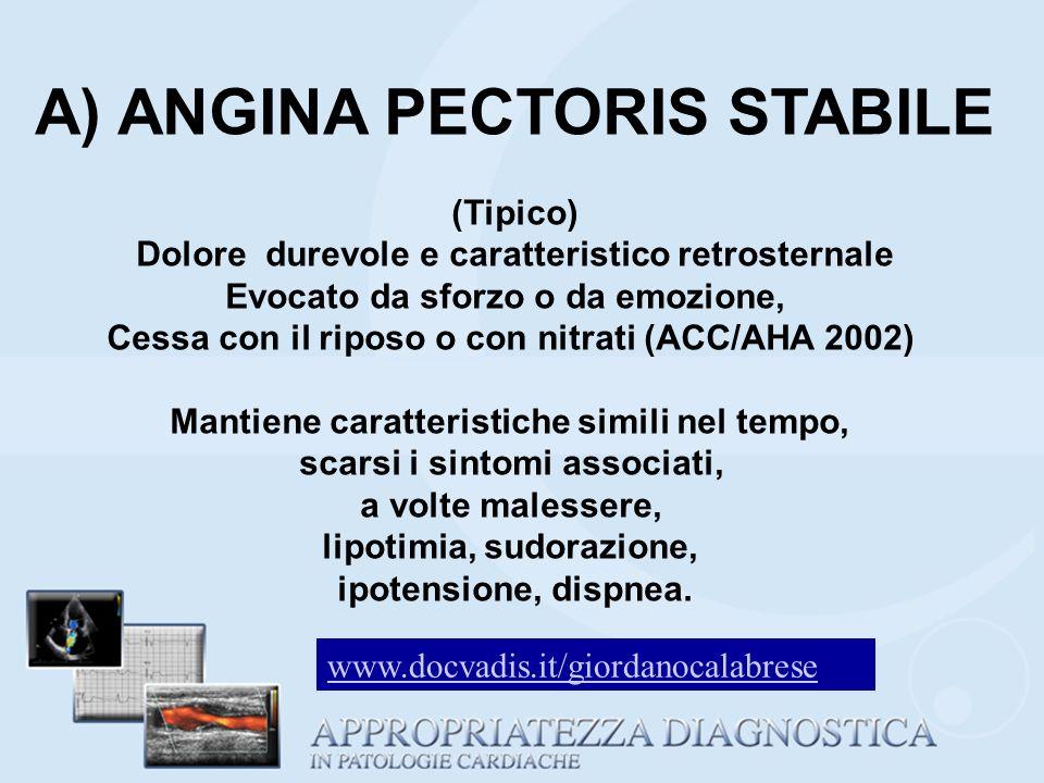 A) ANGINA PECTORIS STABILE