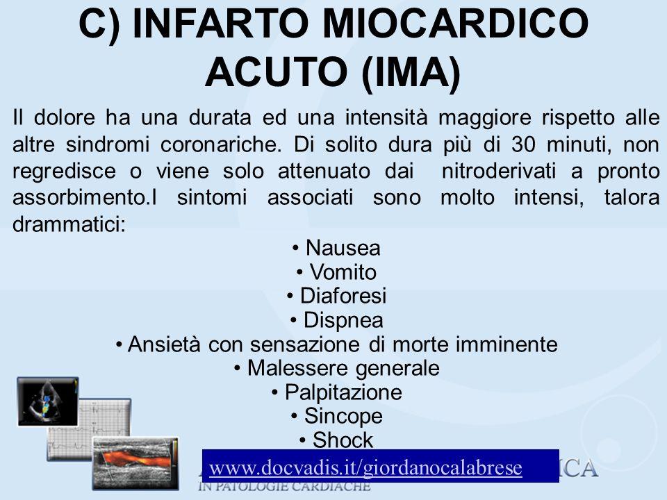 C) INFARTO MIOCARDICO ACUTO (IMA)