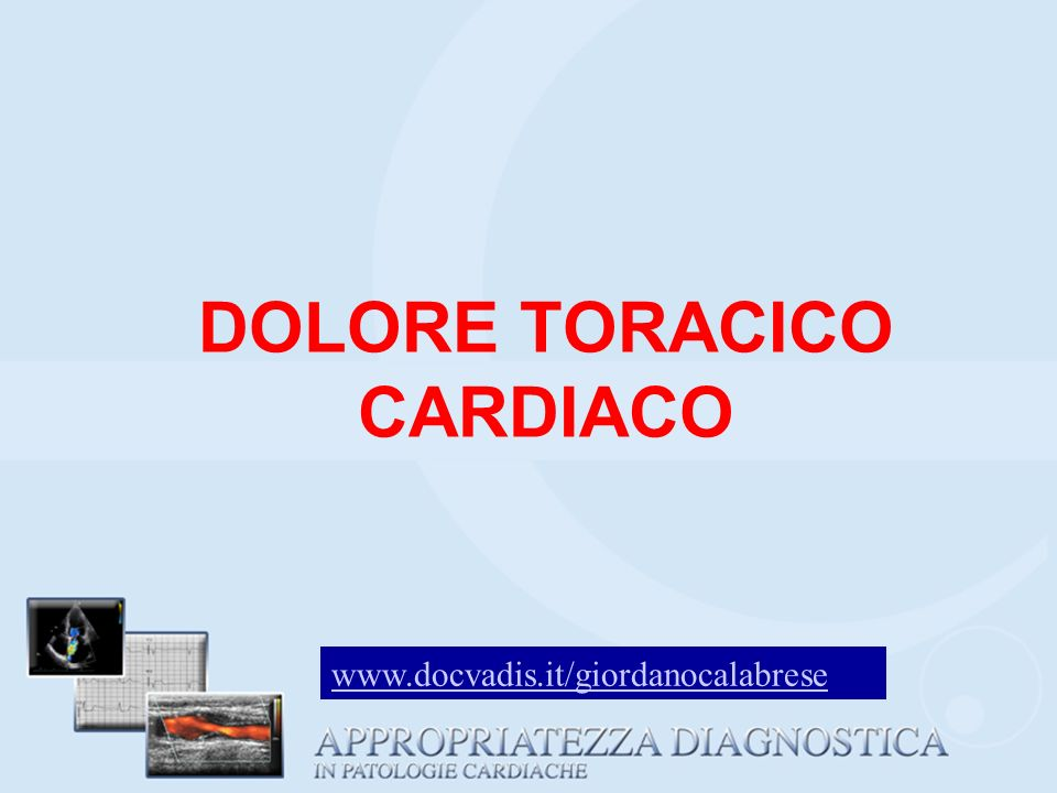 DOLORE TORACICO CARDIACO