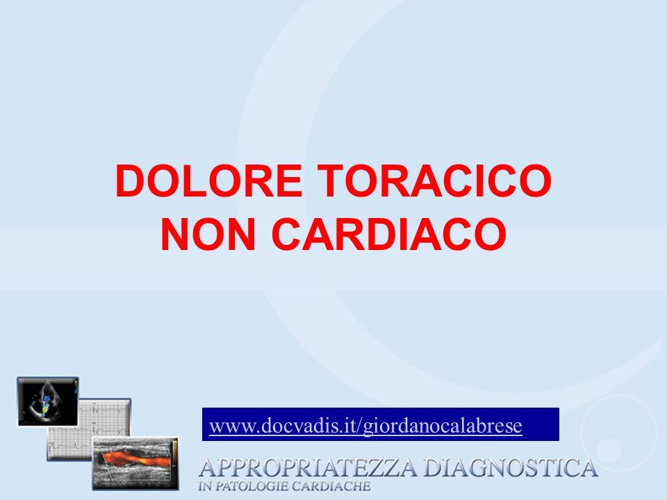 DOLORE TORACICO NON CARDIACO