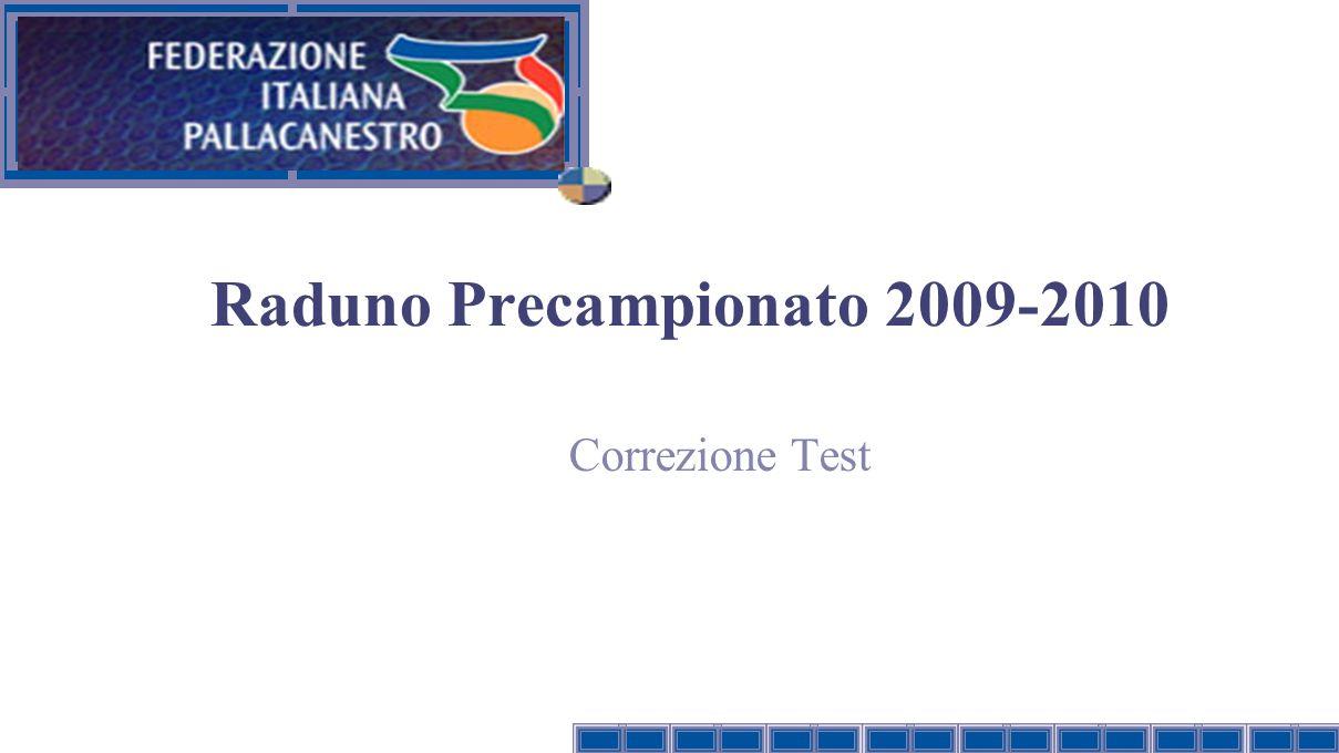 Raduno Precampionato 2009-2010