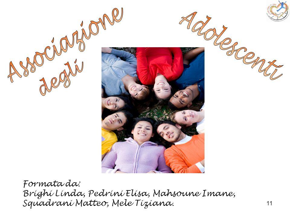 Associazione Adolescenti degli Formata da: