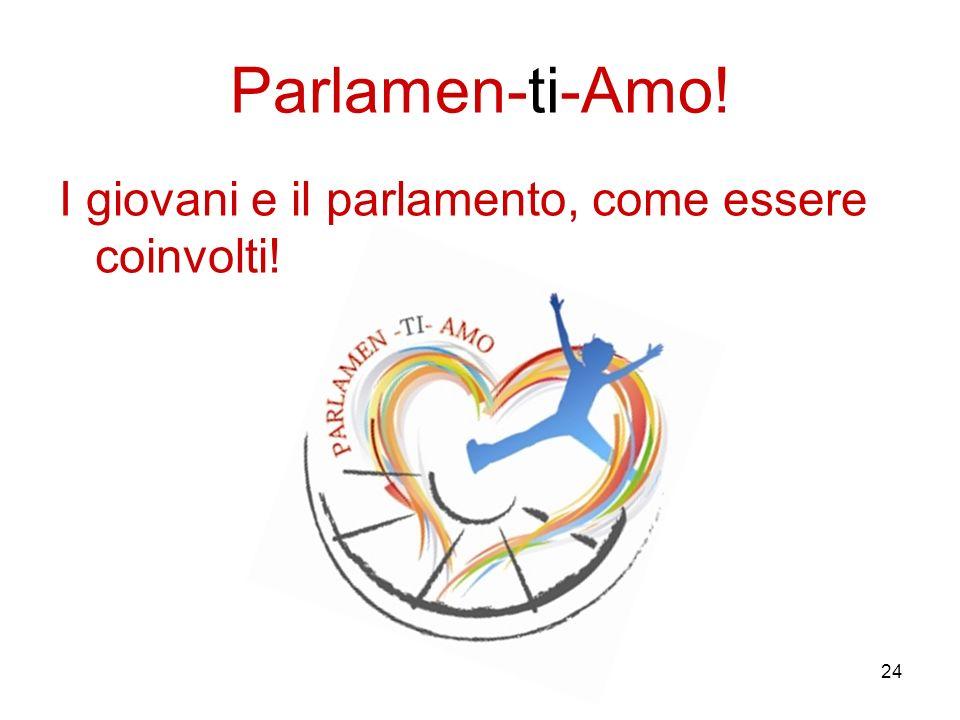 Parlamen-ti-Amo! I giovani e il parlamento, come essere coinvolti!